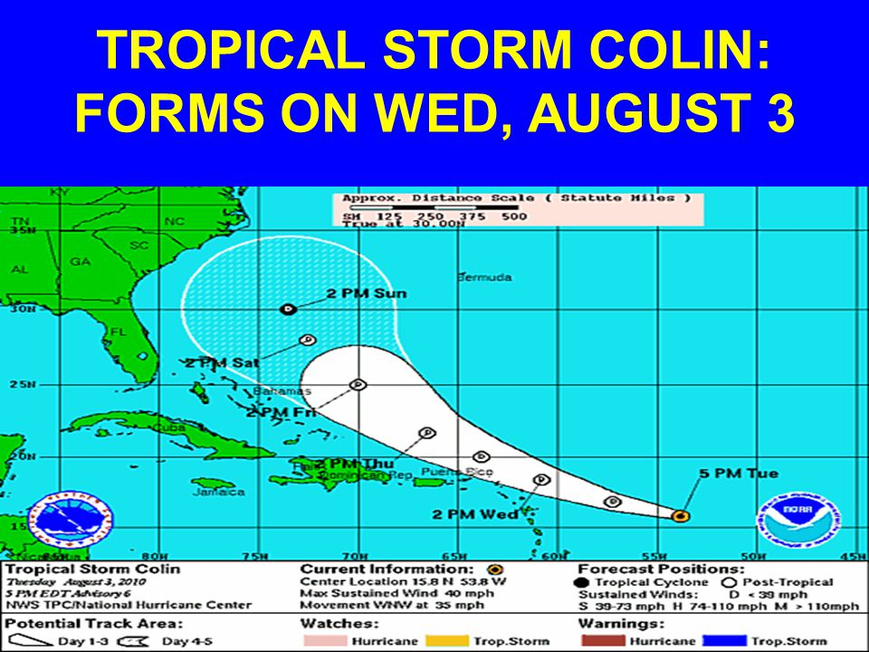 TROPICAL STORM COLIN: FORMS ON WED, AUGUST 3