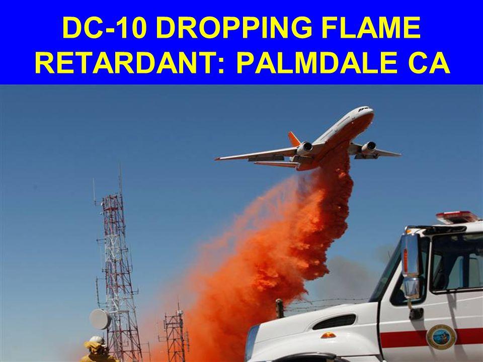 DC-10 DROPPING FLAME RETARDANT: PALMDALE CA