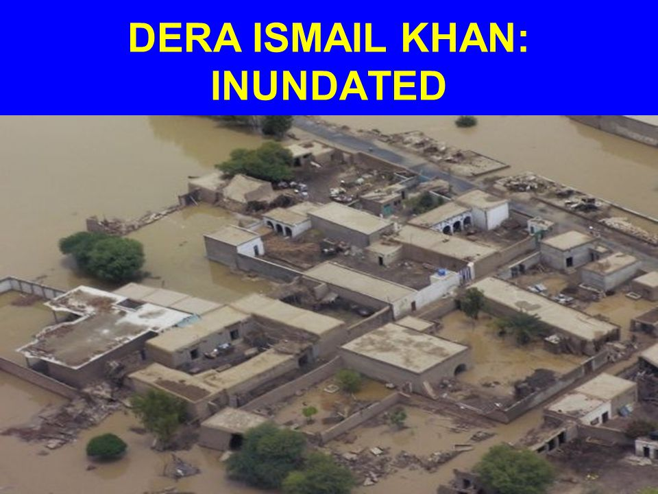 DERA ISMAIL KHAN: INUNDATED
