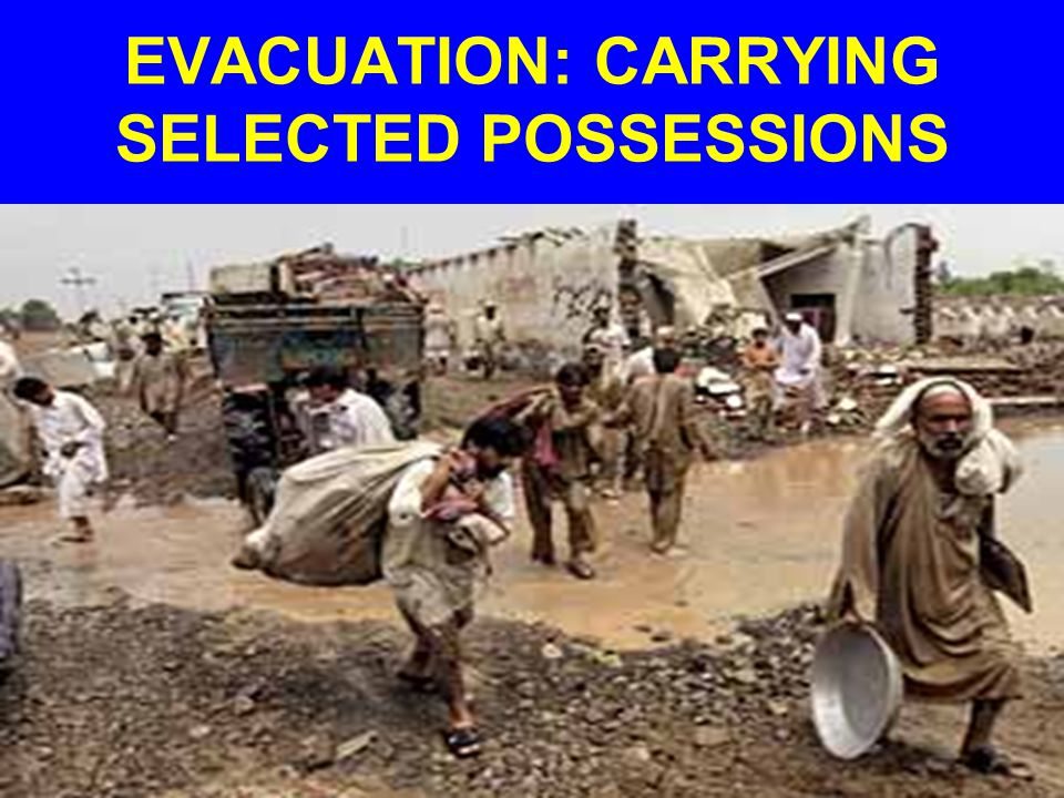 EVACUATION: CARRYING SELECTED POSSESSIONS