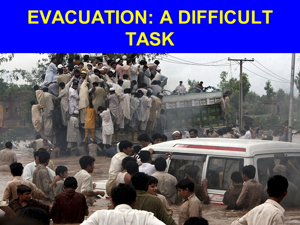EVACUATION: A DIFFICULT TASK