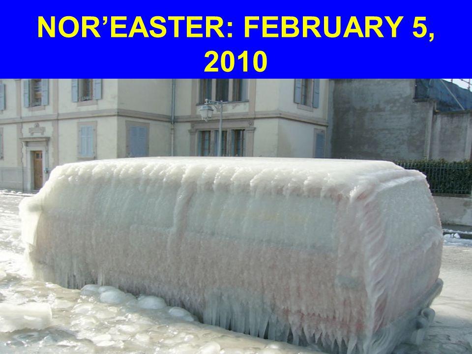 NOR'EASTER: FEBRUARY 5, 2010