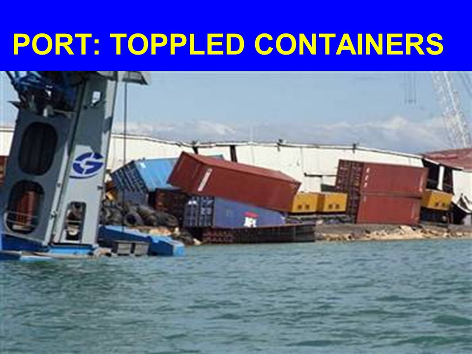 PORT: TOPPLED CONTAINERS