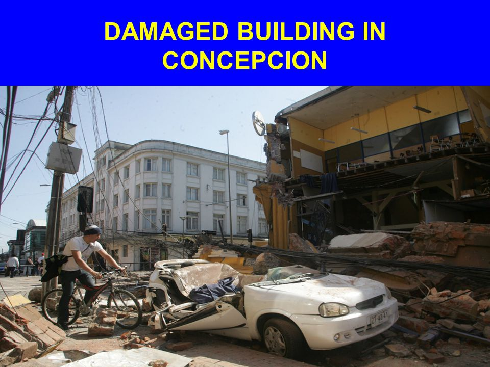 DAMAGED BUILDING IN CONCEPCION