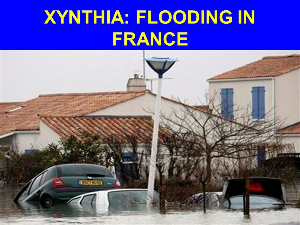 XYNTHIA: FLOODING IN FRANCE