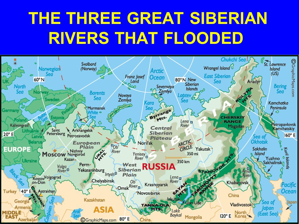 THE THREE GREAT SIBERIAN RIVERS THAT FLOODED