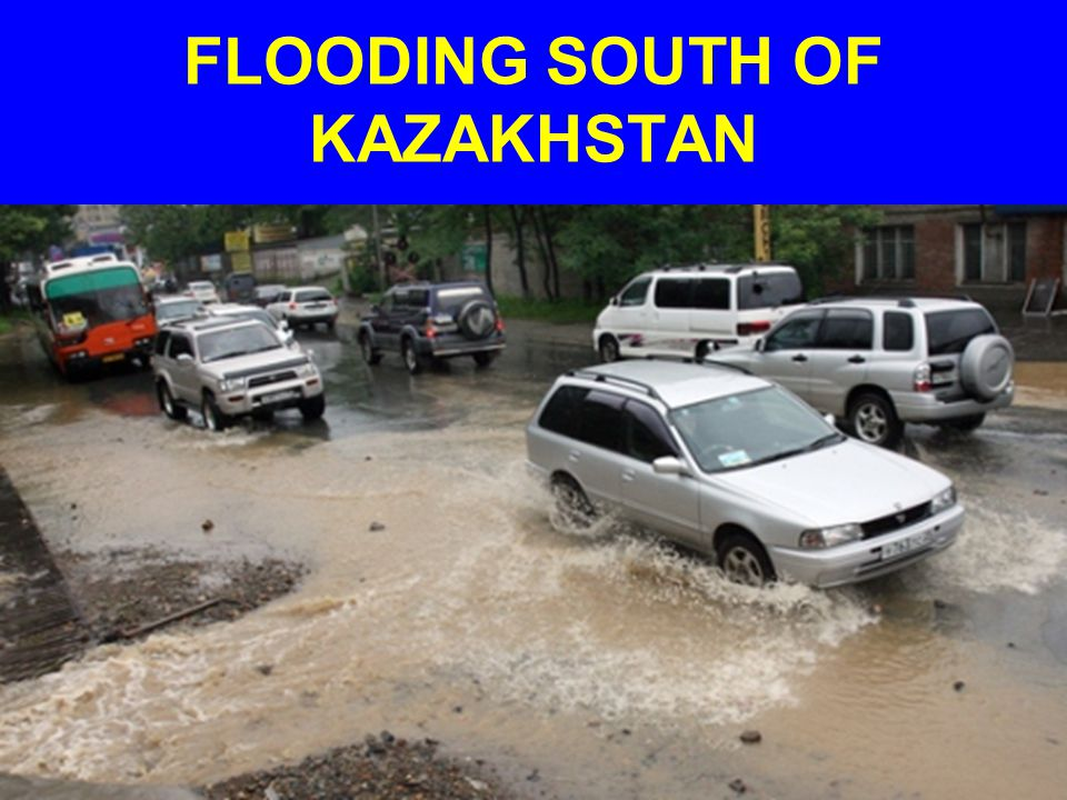 FLOODING SOUTH OF KAZAKHSTAN