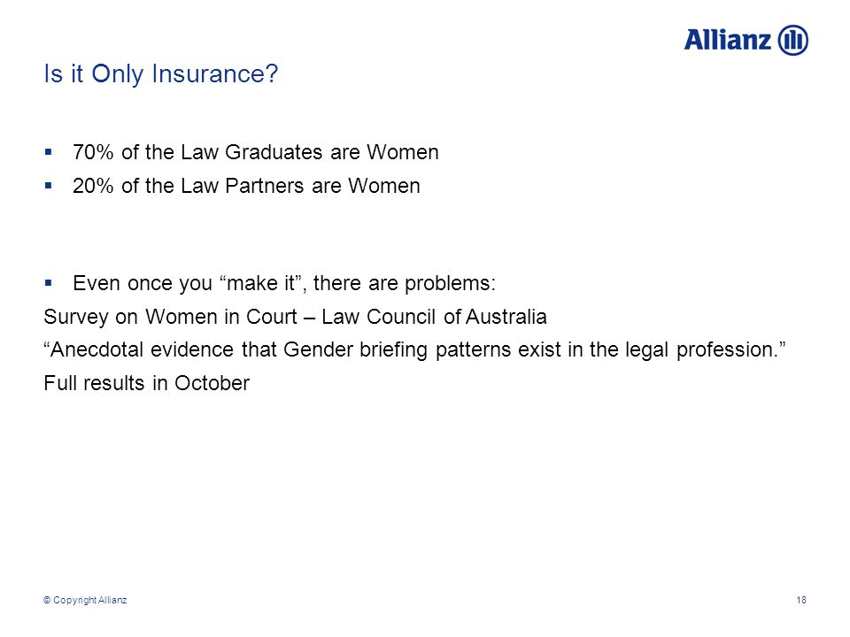 © Copyright Allianz18 Is it Only Insurance.