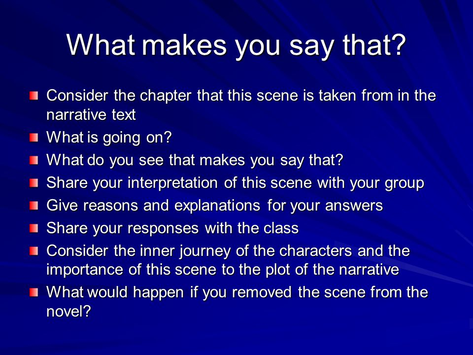 What makes you say that? Consider the chapter that this scene is taken from in the narrative text What is going on? What do you see that makes you say