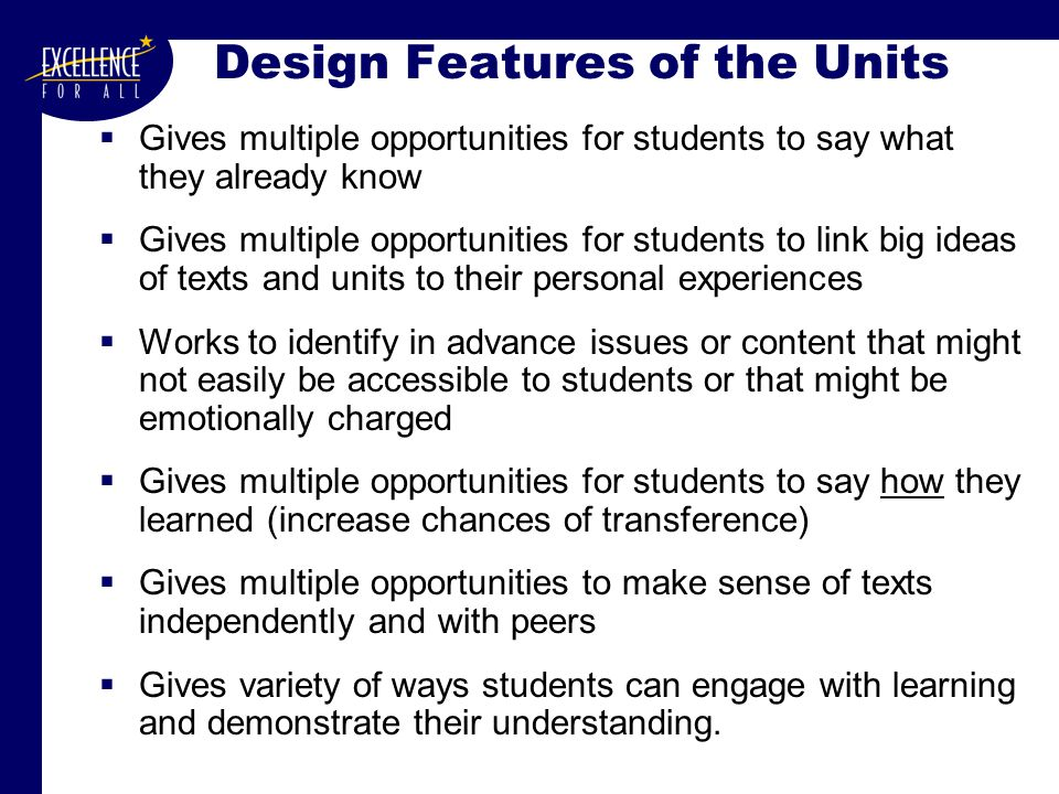 Academic Rigor in a Thinking Curriculum  The curriculum is explicitly designed to set very rigorous learning goals with abundant scaffolding to support students along multiple learning paths.