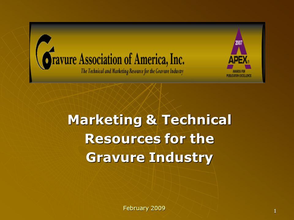 2 Gravure Association of America  Mission Statement The mission of the Gravure Association of America, Inc.