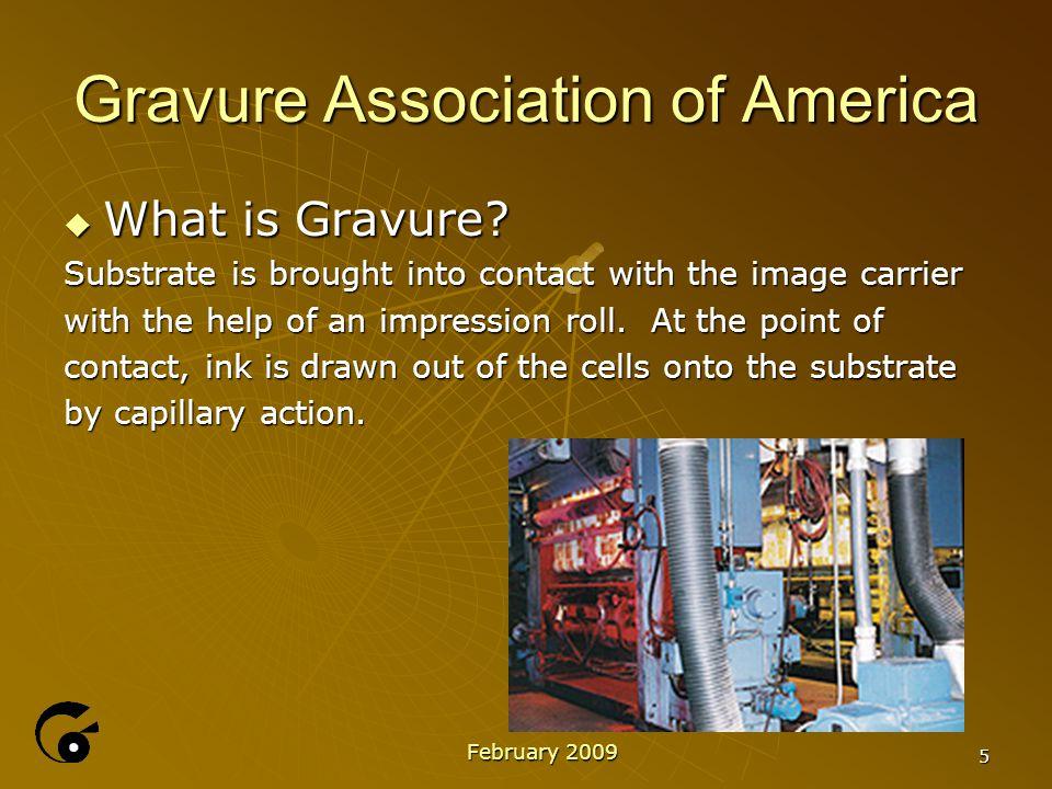 6 Gravure Association of America  Where do you find Gravure.