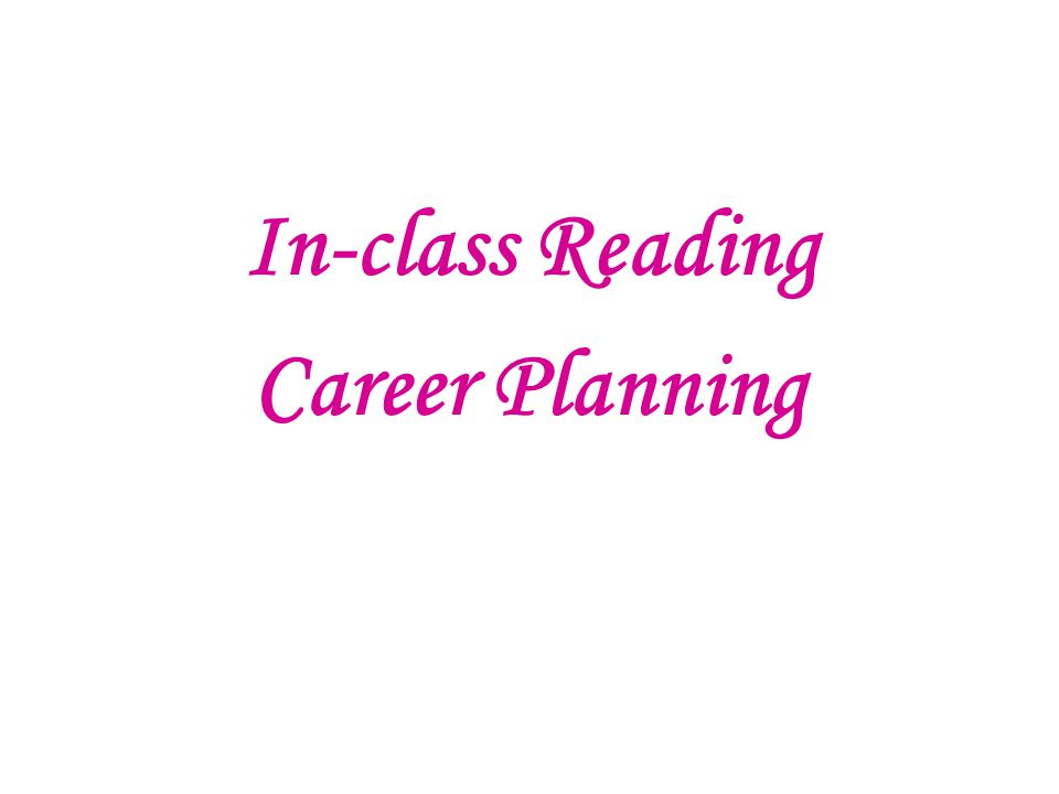 In-class Reading Career Planning