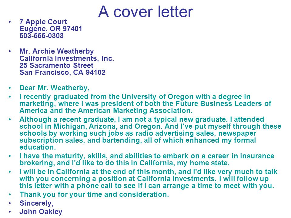 A cover letter 7 Apple Court Eugene, OR 97401 503-555-0303 Mr.