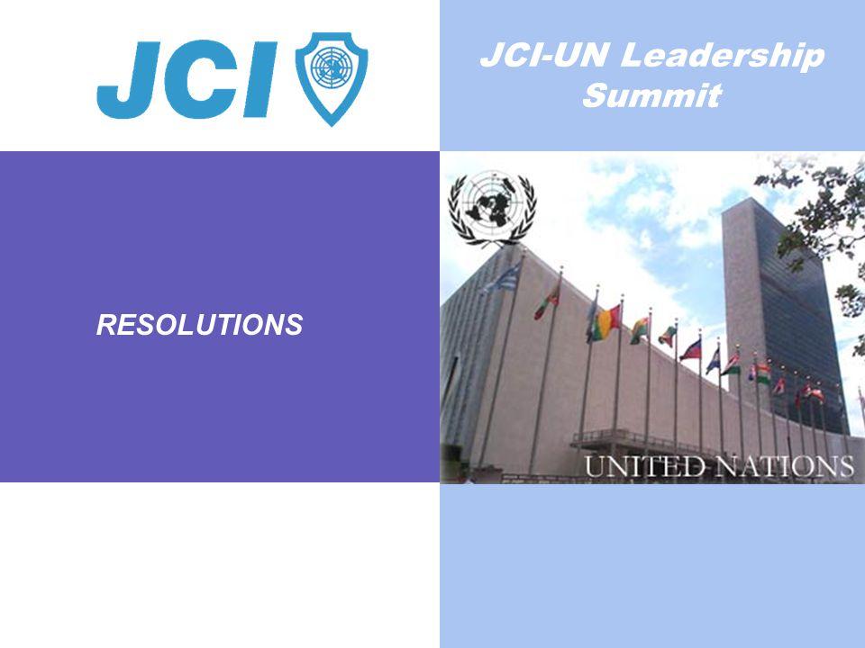 RESOLUTIONS JCI-UN Leadership Summit