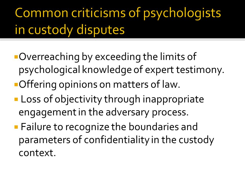  Overreaching by exceeding the limits of psychological knowledge of expert testimony.