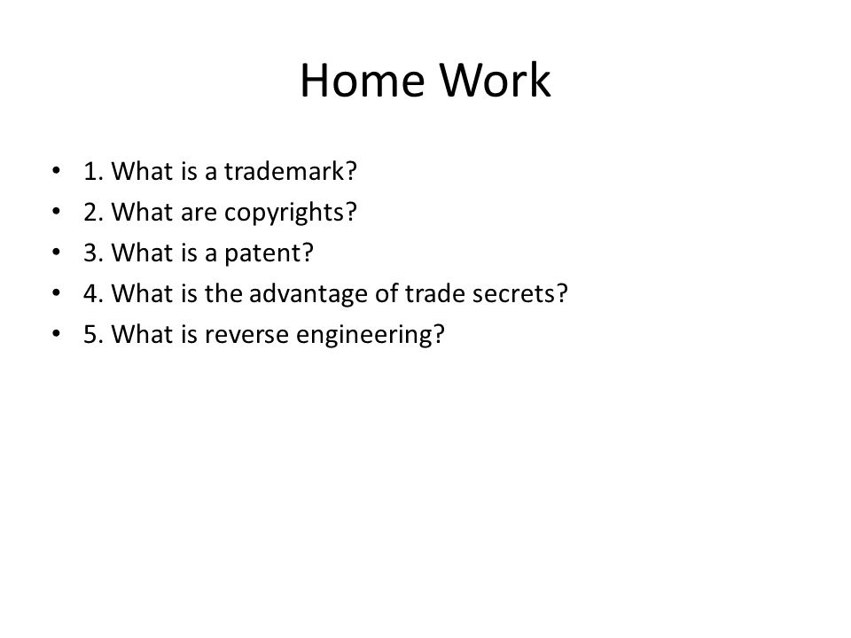 Home Work 1. What is a trademark. 2. What are copyrights.