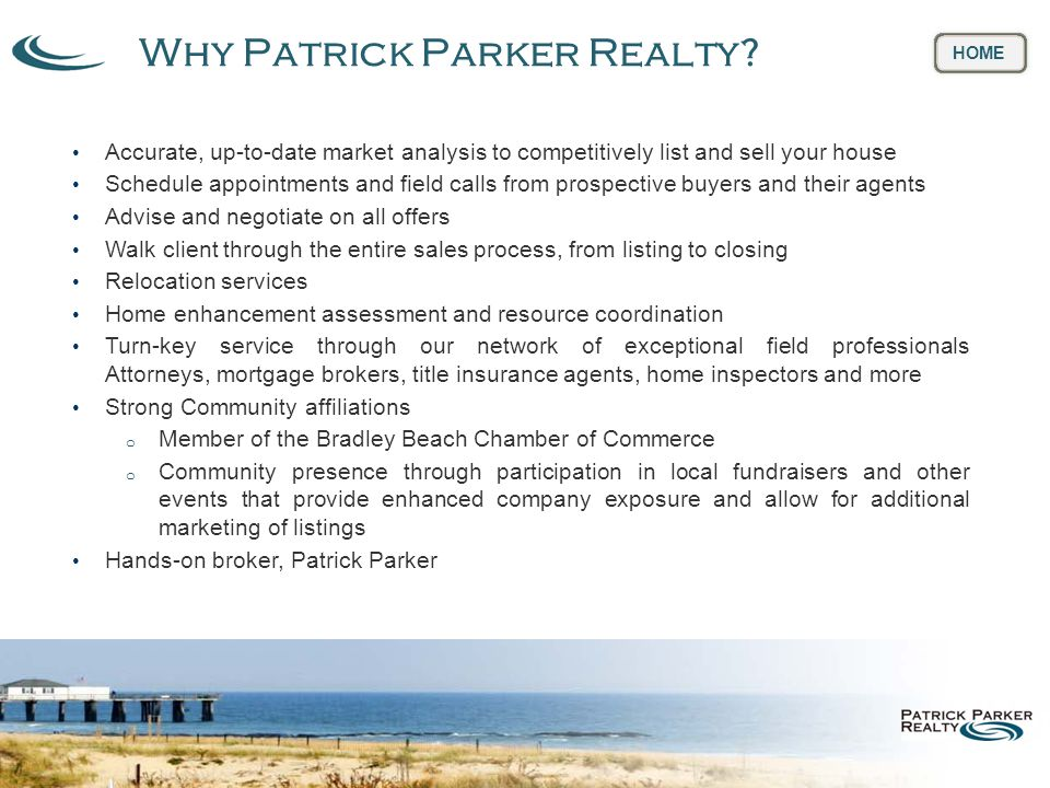 Why Patrick Parker Realty.
