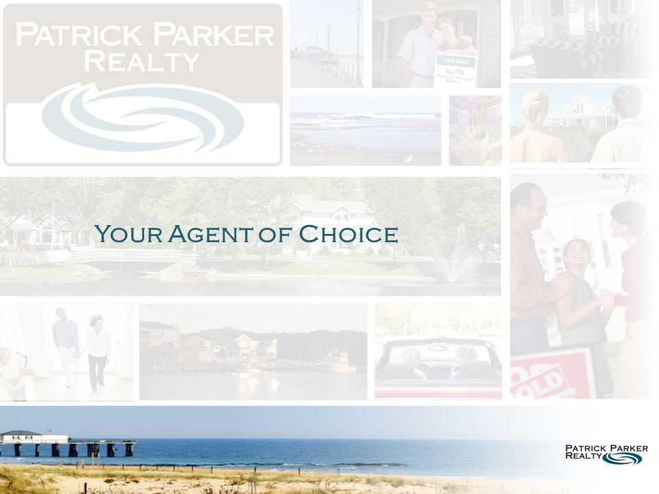 Your Agent of Choice