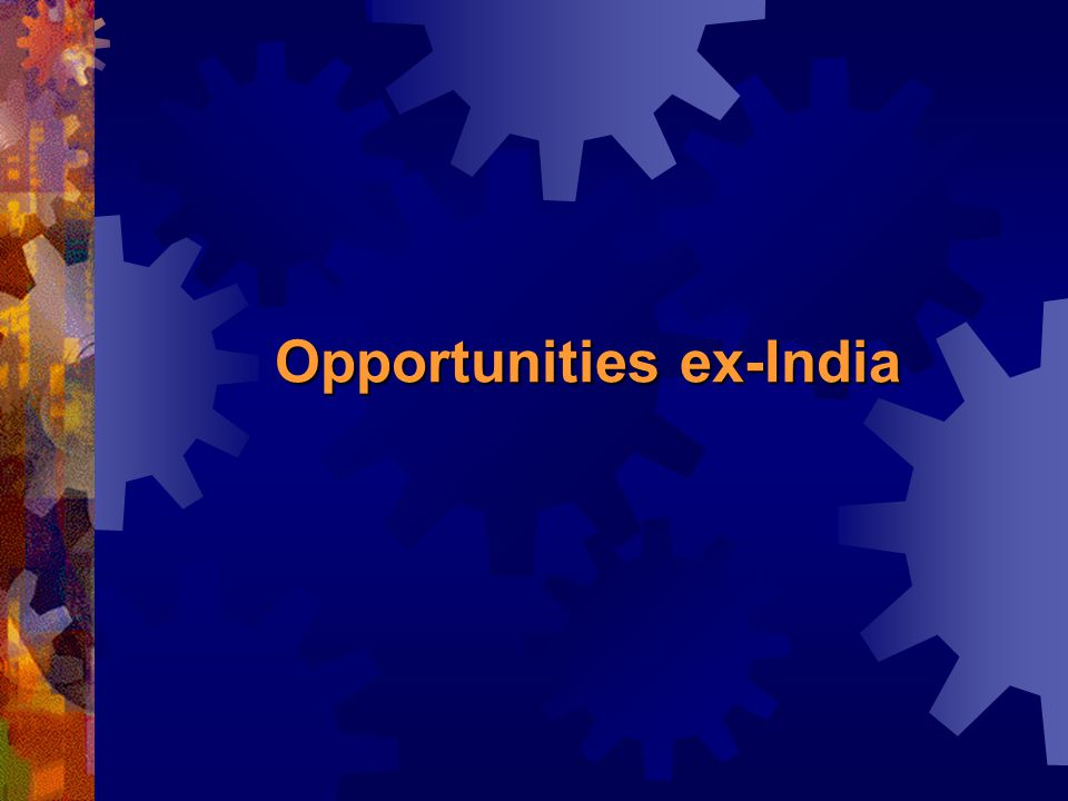 Opportunities ex-India