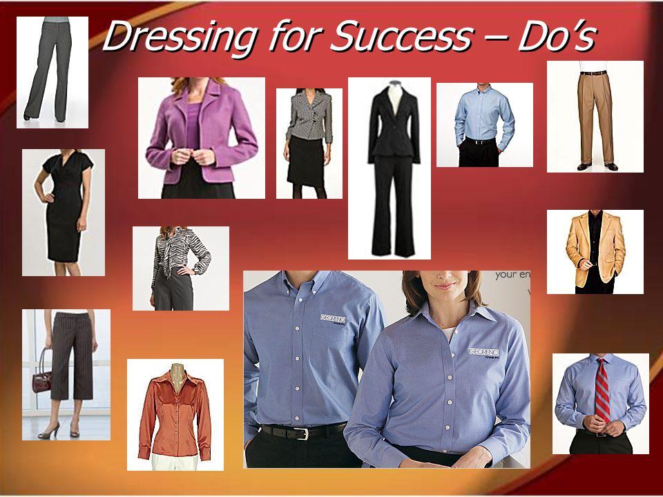 Dressing for Success – Do's