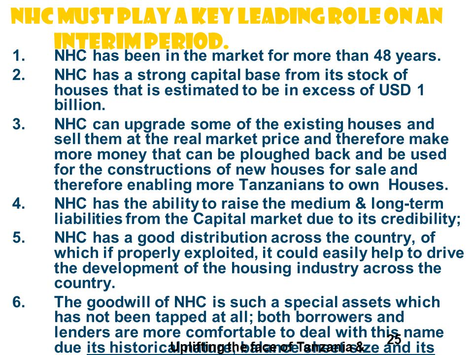 NHC must play A KEY leading ROLE ON AN INTERIM PERIOD. 1.NHC has been in the market for more than 48 years. 2.NHC has a strong capital base from its s