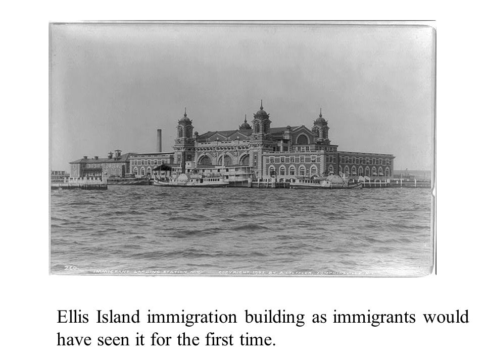 Ellis Island immigration building as immigrants would have seen it for the first time.