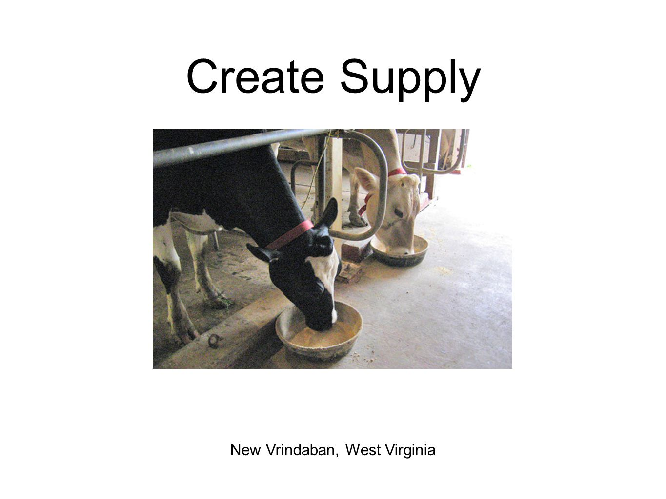 Create Supply New Vrindaban, West Virginia