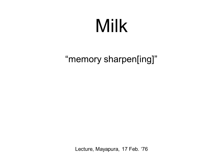 Milk memory sharpen[ing] Lecture, Mayapura, 17 Feb. '76