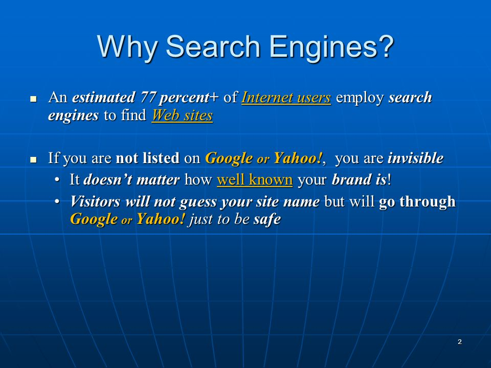 Why Search Engines.