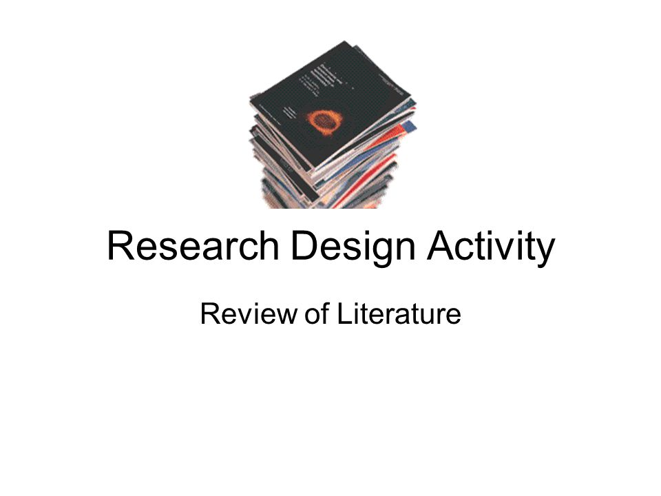 Research Design Activity Review of Literature