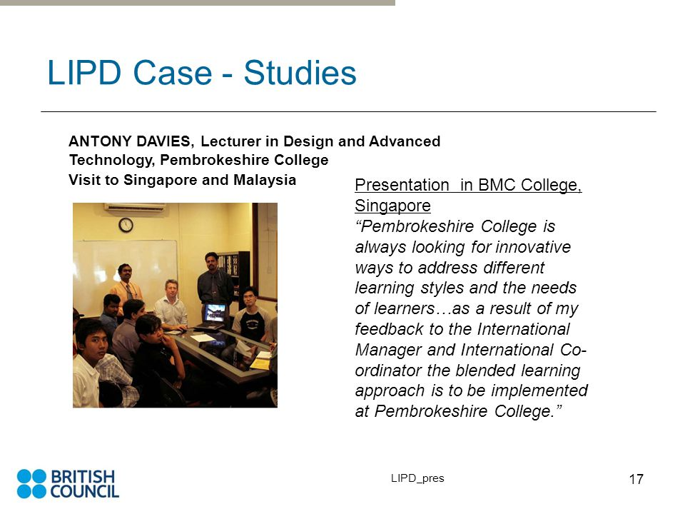 LIPD_pres 18 …and finally The LIPD programme is the first of its kind in the UK.
