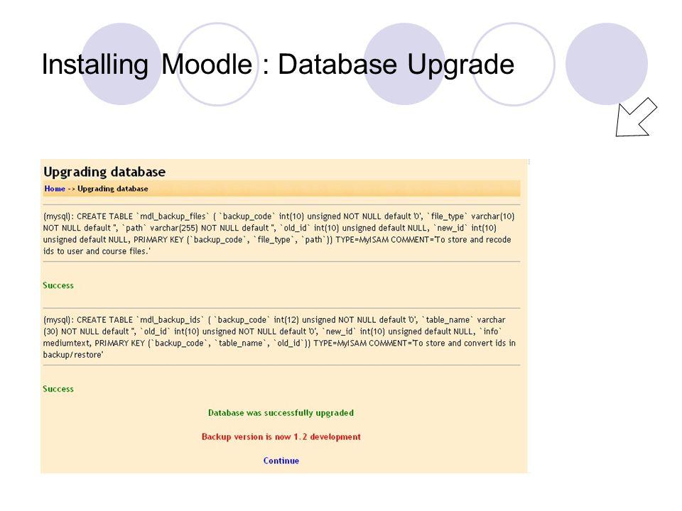 Installing Moodle : Database Upgrade