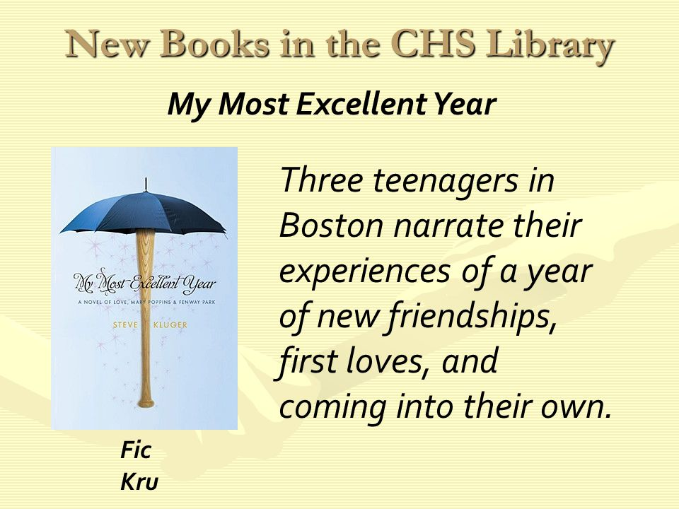 New Books in the CHS Library Three teenagers in Boston narrate their experiences of a year of new friendships, first loves, and coming into their own.