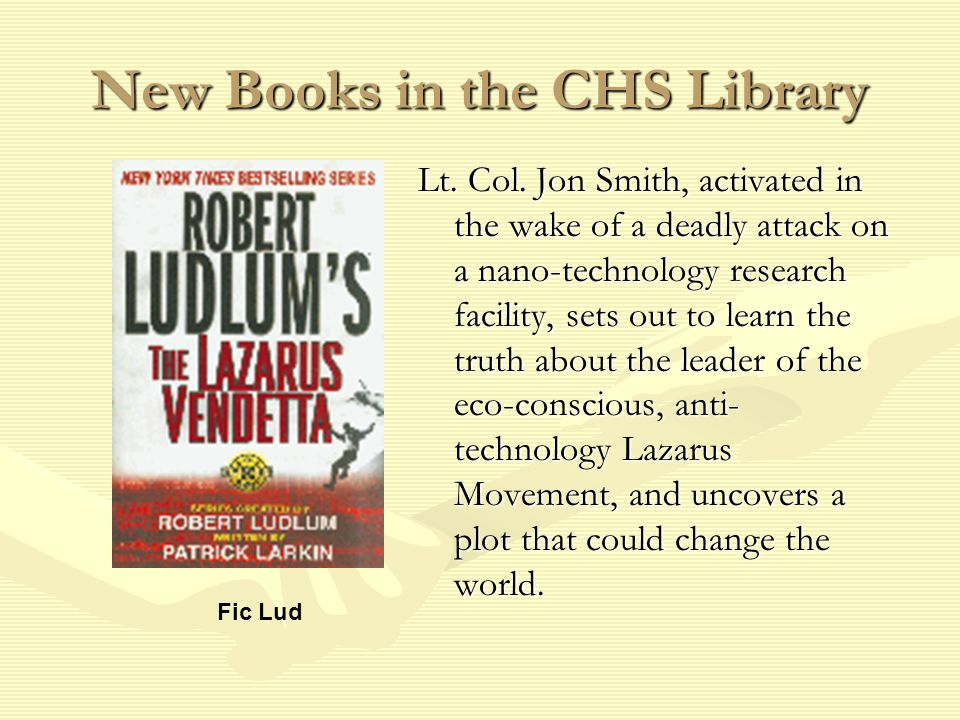 New Books in the CHS Library Lt. Col.