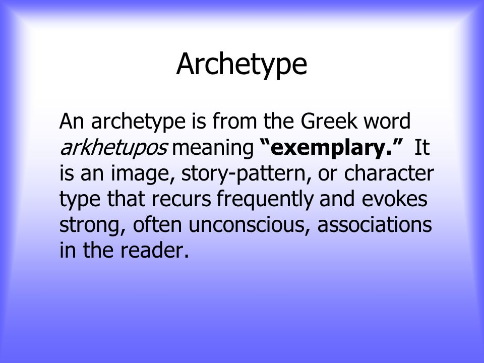 Archetypes! What you never knew that you already know!
