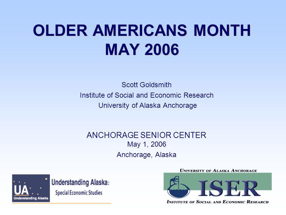 OLDER AMERICANS: 57 VARIETIES ALASKA SENIORS