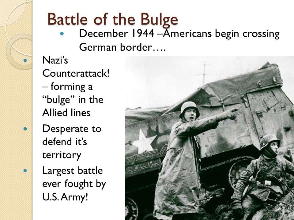 Battle of the Bulge Nazi's Counterattack.
