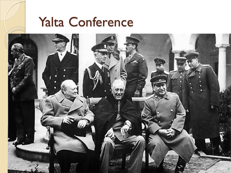 Yalta Conference The Yalta Conference: In February, 1945, months before the fall of Berlin, Roosevelt, Churchill, and Stalin met at Yalta in the Soviet Union, to discuss the shape of the postwar world.