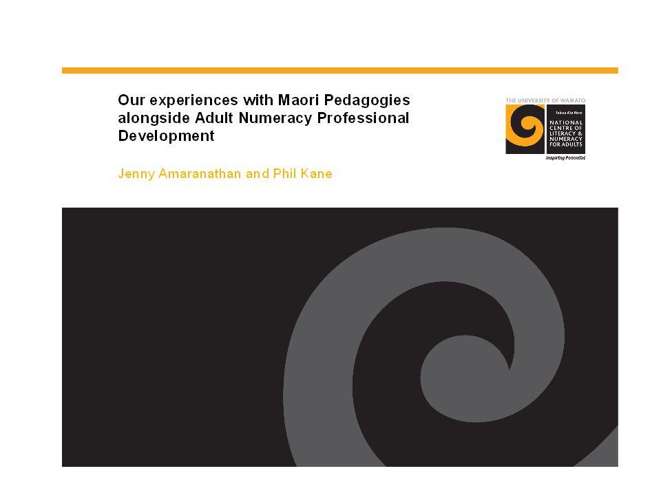 ...working alongside these pedagogies, these enhance adult numeracy learning......
