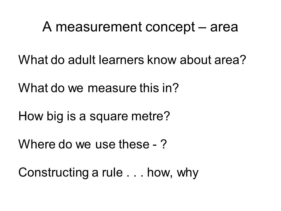Number sense – under it all What are some fundamental things we hope our adult learners need to know.