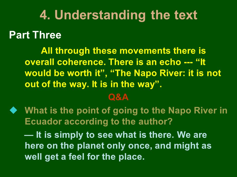 4. Understanding the text Part Three All through these movements there is overall coherence.