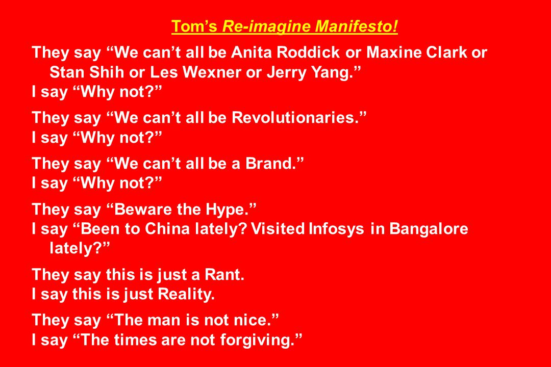 Tom's Re-imagine Manifesto.
