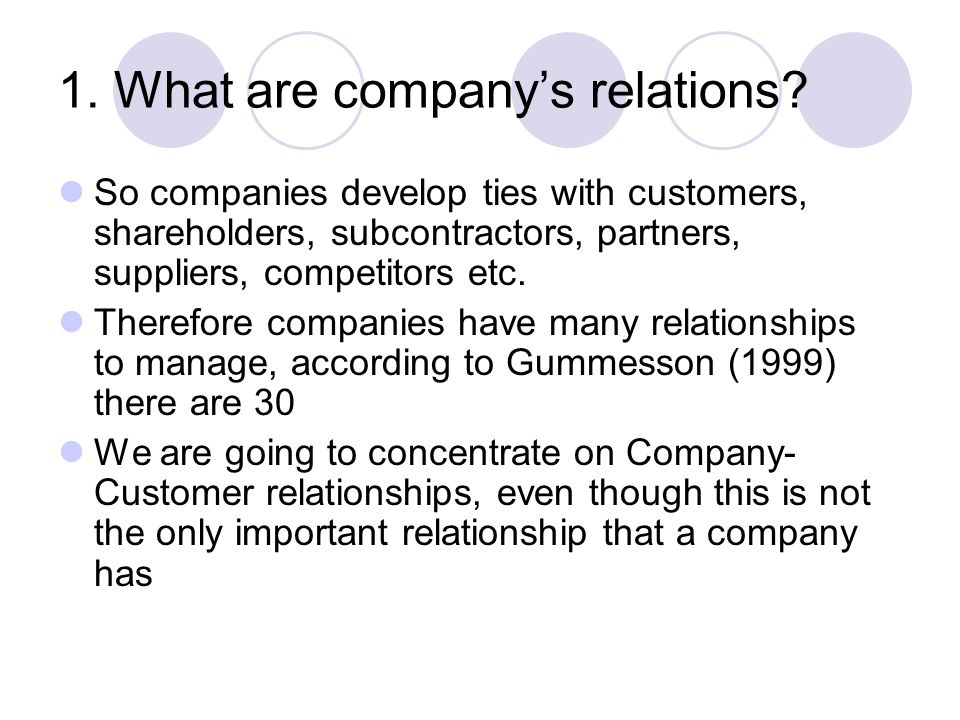 1. What are company's relations.