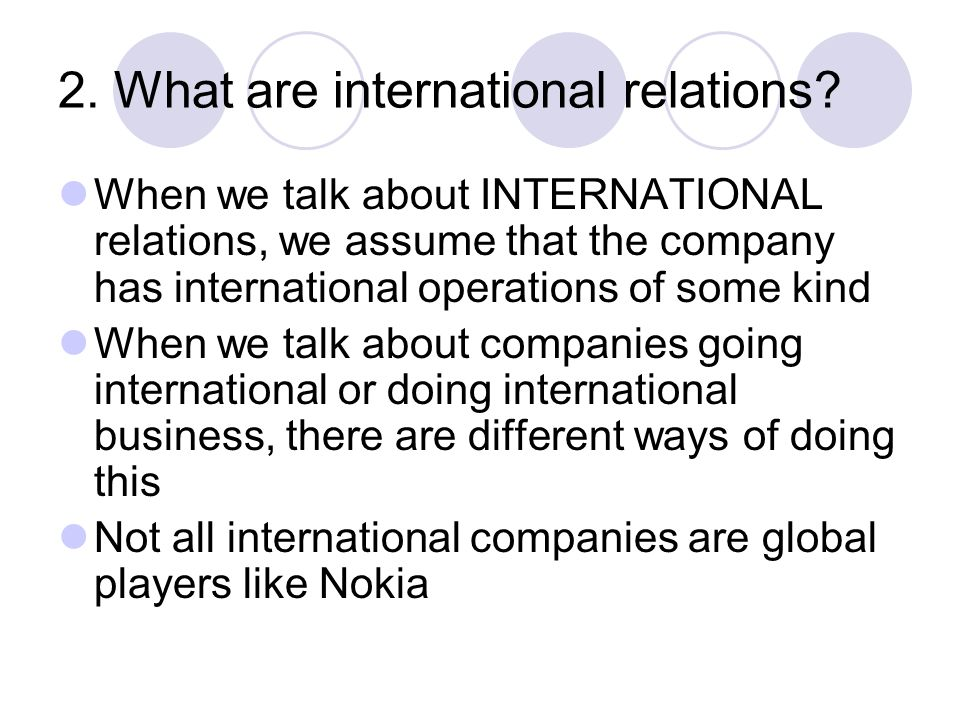 2. What are international relations.