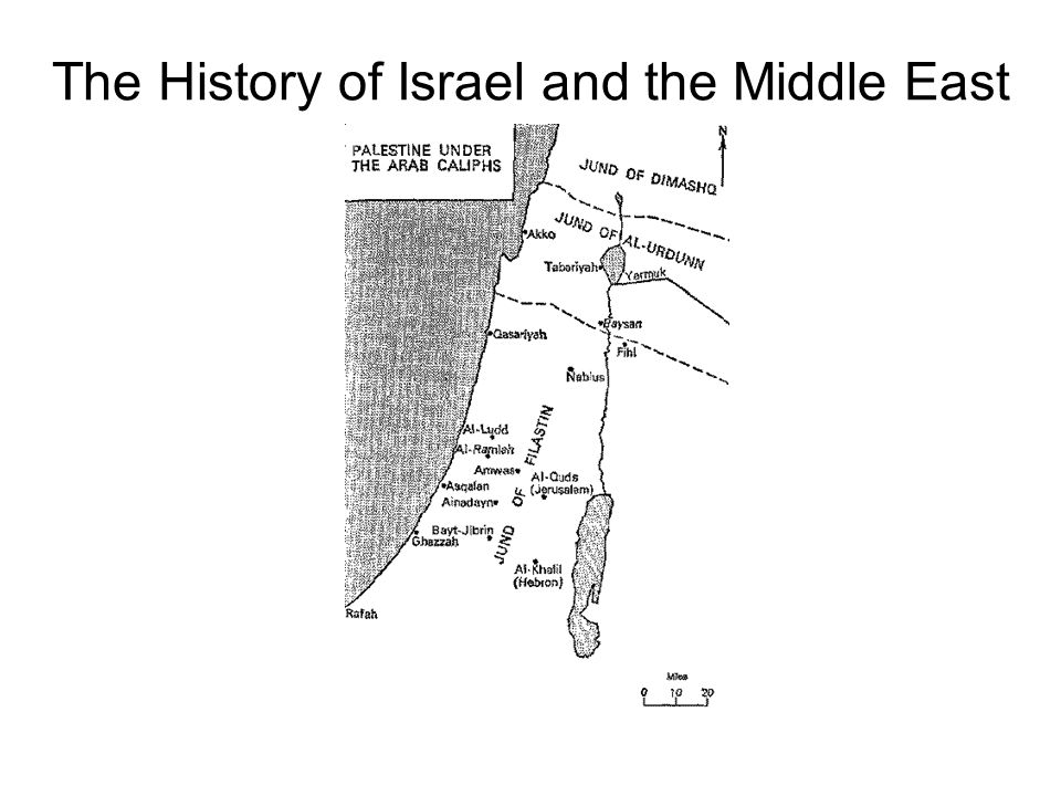 The History of Israel and the Middle East