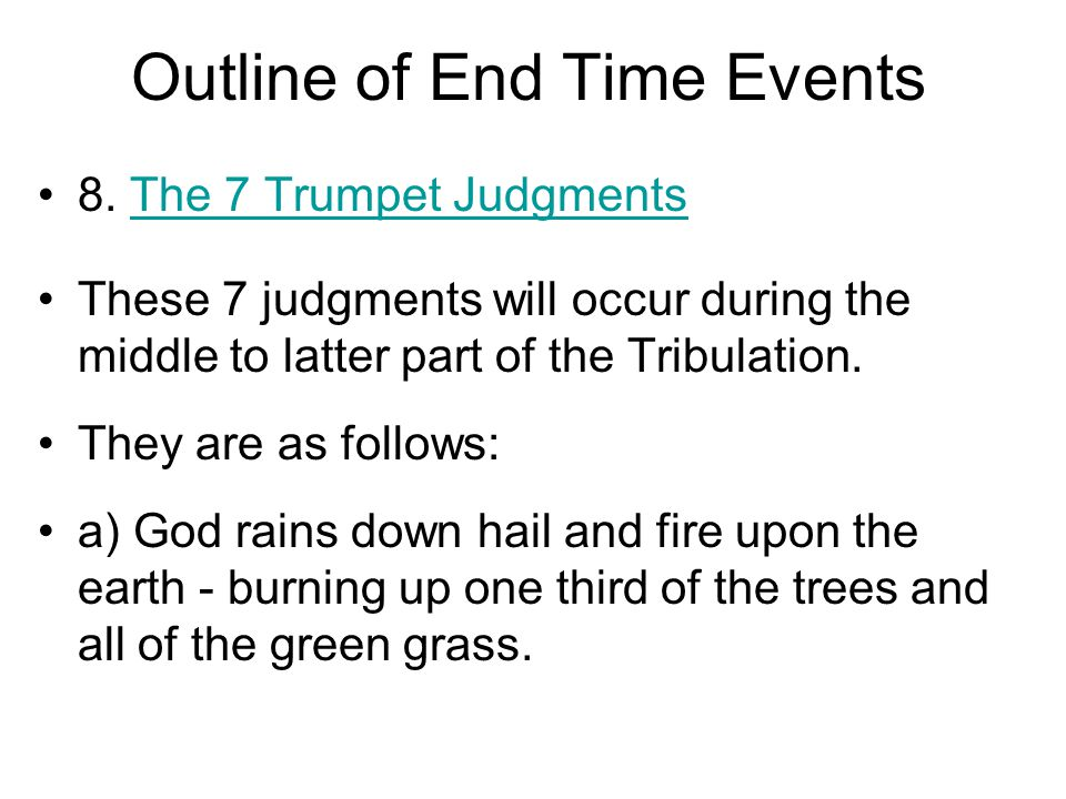 Outline of End Time Events 8.