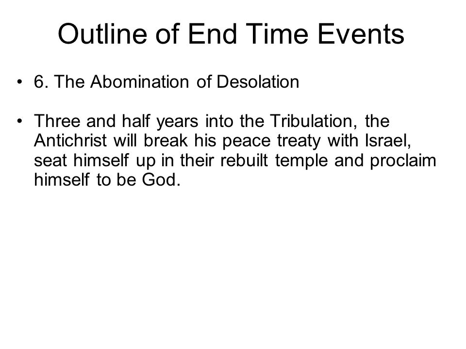 Outline of End Time Events 6.