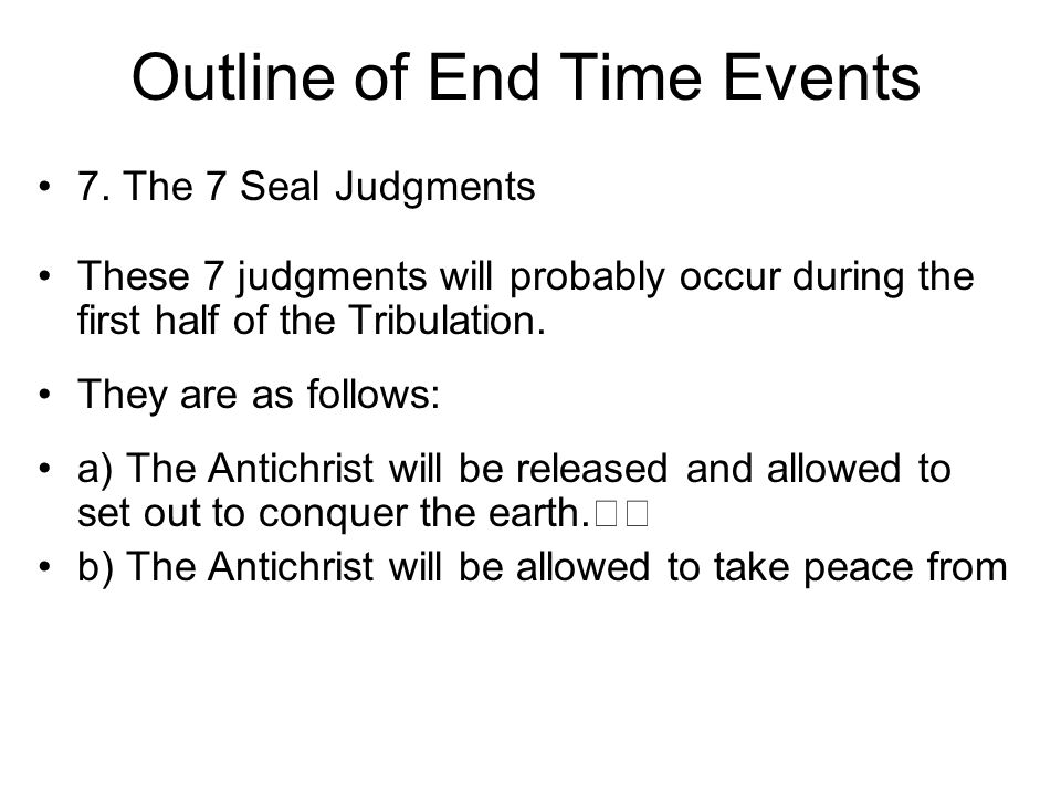 Outline of End Time Events 7.