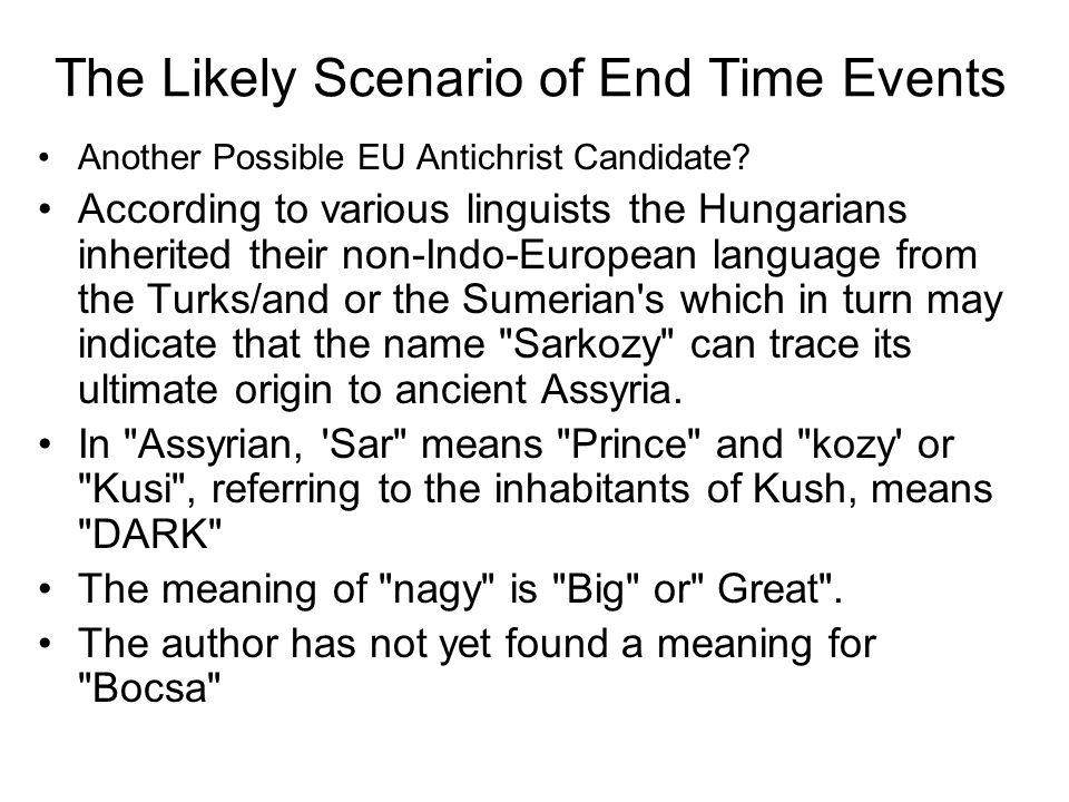 The Likely Scenario of End Time Events Another Possible EU Antichrist Candidate.